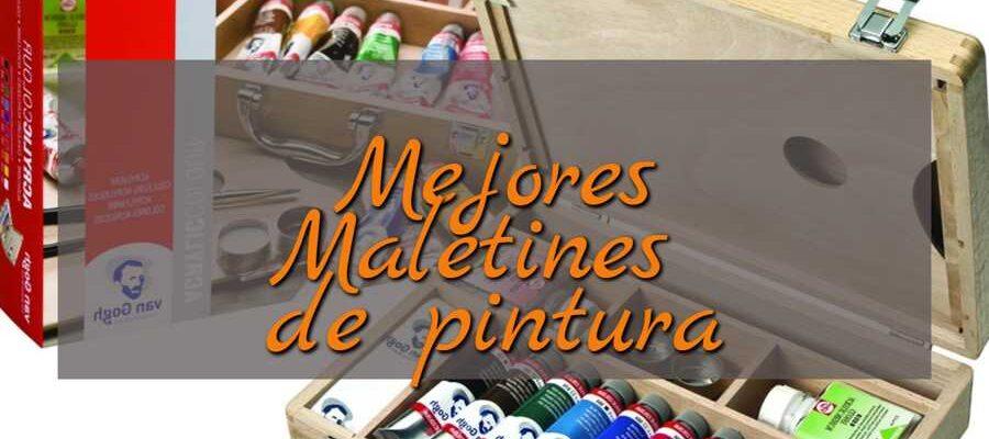 Mejores maletines de pintura guia de compra